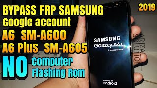 BOOM!!! New method,without PC!! Samsung A6 2018 SM-A600FN