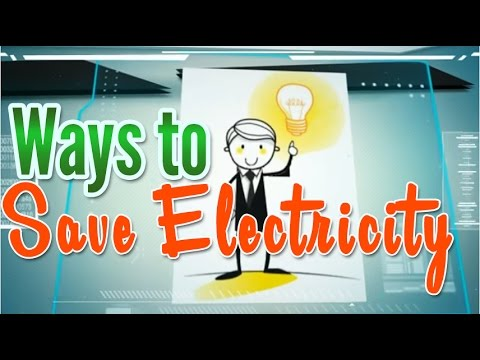 Energy Consumption and Ways to Save Electricity