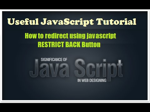 Learning javascript - how to redirect page using javascript RESTRICT BACK - Javascript email