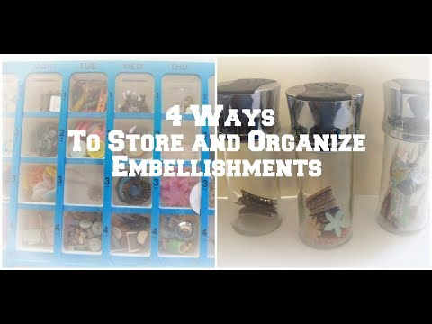 How to organize and store embellishments/ DIY craft storage