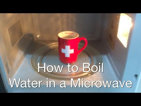 Tutorial: How to boil water in a Microwave