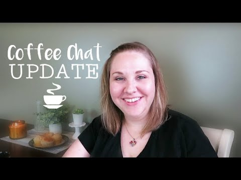 Life & Channel Update! | Coffee Chat