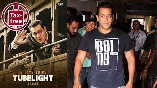 Salman Khan REACTS on declaring Tubelight a tax free film