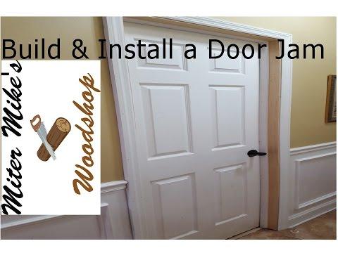Building & Installing a Door Jam