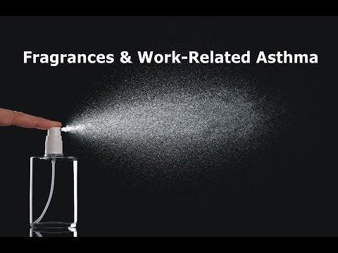 Fragrances & Work-Related Asthma