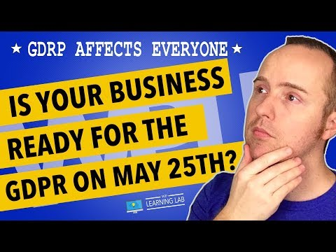 GDPR Compliance Is Coming Down The Pipe May 25th - Are You Ready?