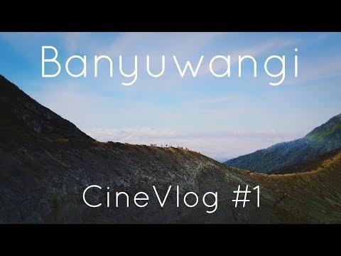 Banyuwangi Vlog   Kawah Ijen (Ijen Crater)   Baluran