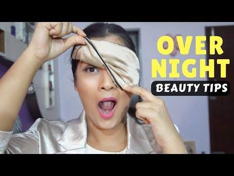 Overnight Tips For Beautiful Skin & Hair BY Aarushi Jain