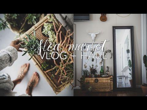 Flea Market Vlog + Haul (Home Decor, House Plants & Vintage Shopping)