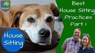 House Sitting Best Practices - Before the Sit