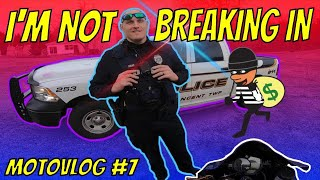 IM NOT BREAKING IN! (Motovlog #7)