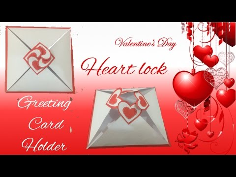 heart lock greeting card holder ( Valentine's Day) | how to make | crafts and more