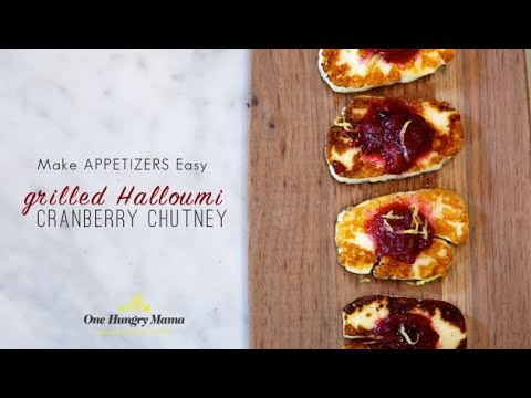 Easy holiday appetizer recipe: Grilled Halloumi with Cranberry Chutney | One Hungry Mama