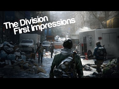 The Division - First Impressions!