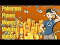 Pokemon Planet - Easy Money Making Guide!