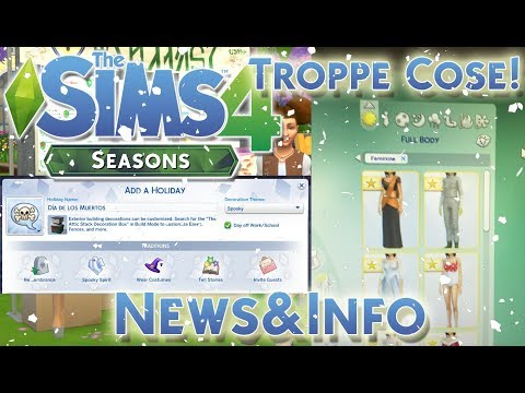 THE SIMS 4 ITA STAGIONI/SEASONS: TROPPE NOVITA'[NEWS&INFO]