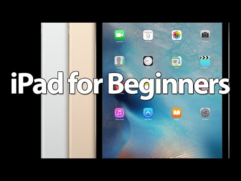 Easy Introduction to iPad for Beginners in 30 Minutes