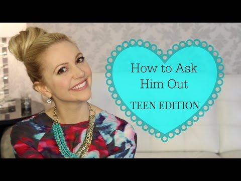 How to Ask a Guy Out: TEEN EDITION