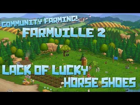 Farmville 2: Lack of Lucky Horse Shoes - Episode #28