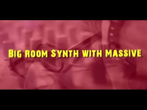 How To Make a Big Room Synth with Massive by DJ Suketu || Logic Pro X Tutorial