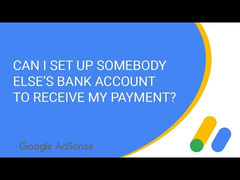 Can I set up somebody else's bank account to receive my payment?
