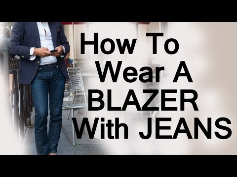 How To Wear A Blazer Jacket With Jeans | Matching Mens Blazers With Denim Video
