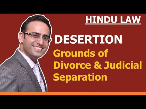 Grounds of Divorce and Judicial Separation (Video-4) Desertion
