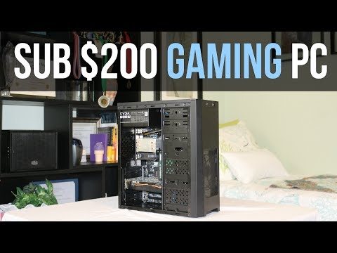 Building a PC for a Friend! (sub $200 Gaming PC)