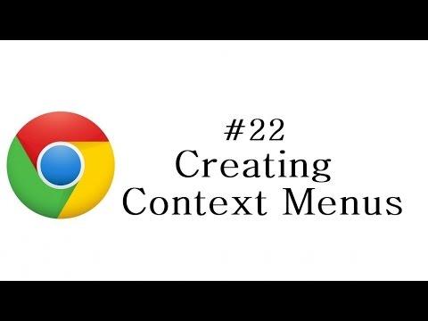 Chrome Extension Tutorial - 22 - Creating Context Menu
