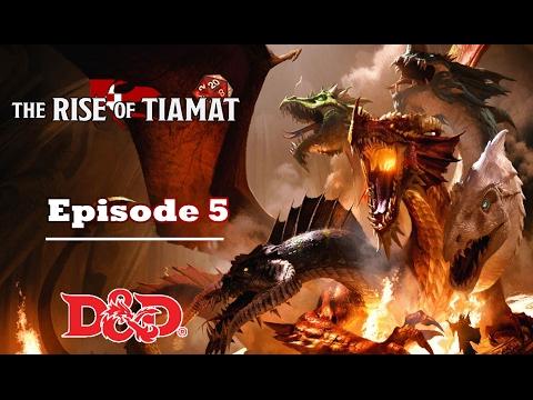 Donjons et Dragons 5 FR - Session 5 - Rise of Tiamat