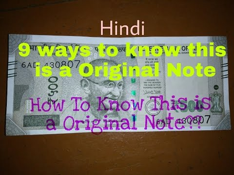 How To Know This a Original or Fake New[2016] 500 Note ?? || 9 Ways to know this is a Original Note