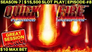 Quick Fire Flaming Jackpot Slot Machine Max Bet Bonuses BIG WIN SEASON 7 EPISODE 8