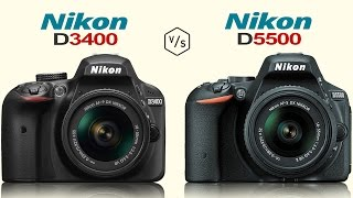Nikon D3400 vs Nikon D5500