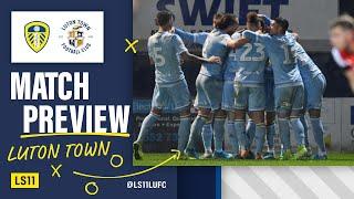 LS11 - Luton Town Preview - With Luton Town fan Bottaro