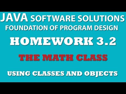 3-2 Java: Using Math Class - Classes and Objects