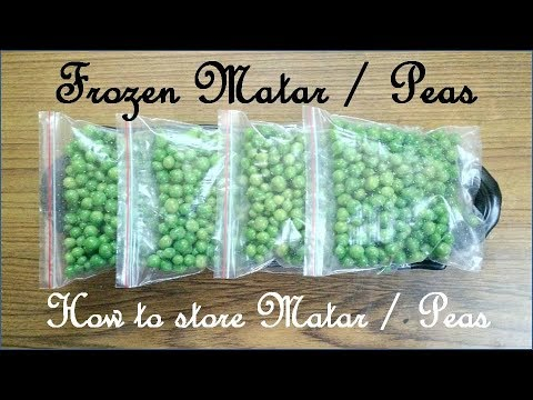HOW TO STORE FRESH GREEN PEAS FOR 1 YEAR / FROZEN PEAS / FROZEN MATAR IN HINDI