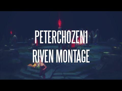 PeterChozen1   Riven Montage