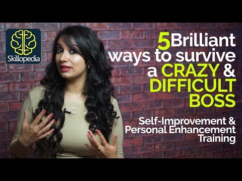 How deal with a CRAZY BOSS?   Self-Improvement & Personality Development Training video.
