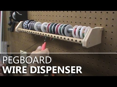 Making a Pegboard-mounted Wire Dispenser