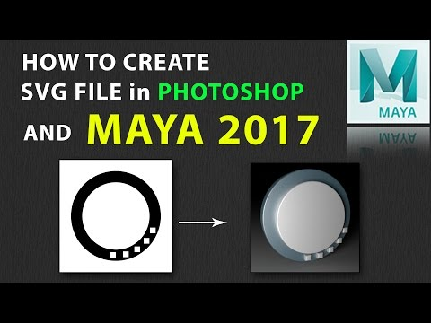 How to Create SVG File in Photoshop CC and Used in Maya 2017