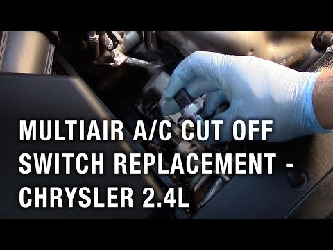 Multiair A/C Cut Off Switch Replacement - Chrysler 2.4L