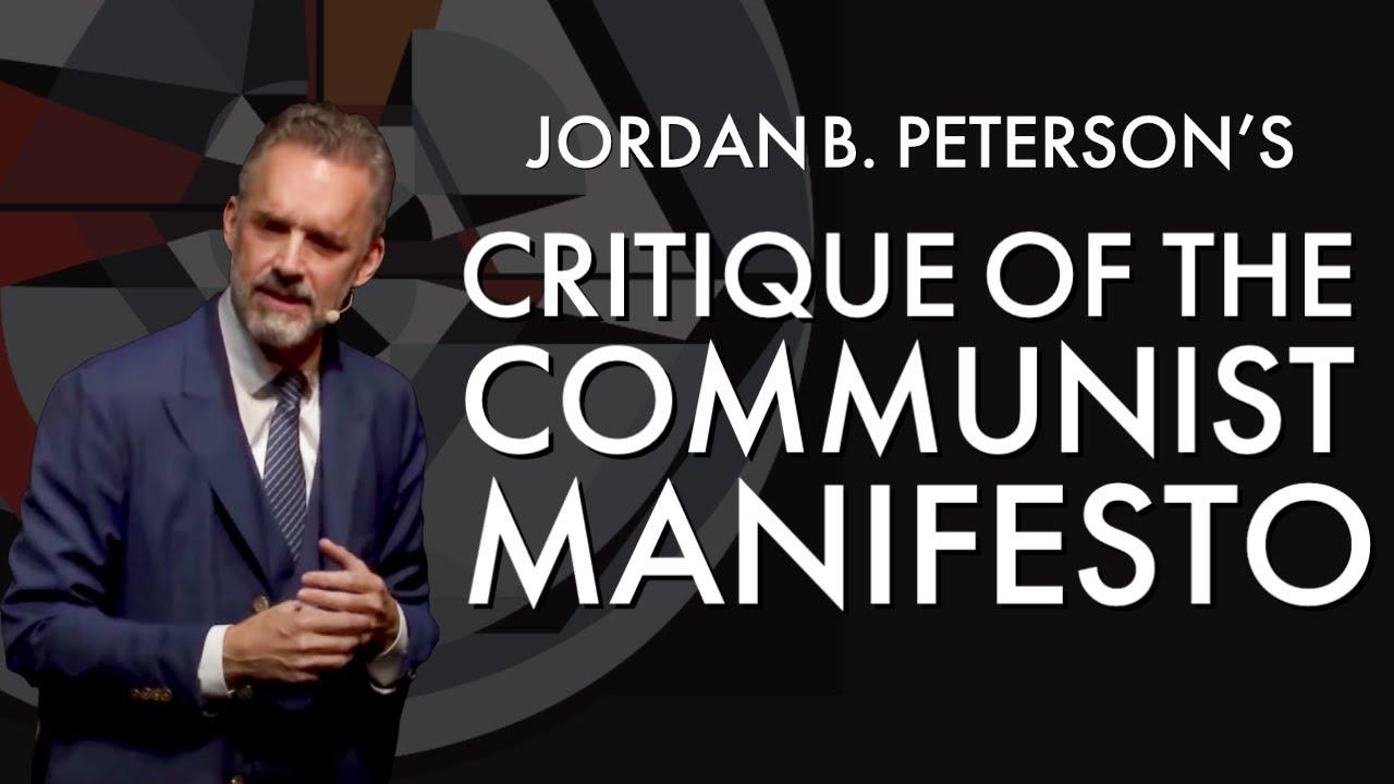 Jordan Peterson's Critique of the Communist Manifesto