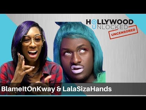 Xxx Mp4 BlameItOnKway Amp LalaSizaHands Open Up About Being Instafamous On Hollywood Unlocked UNCENSORED 3gp Sex