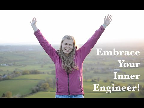 Embrace Your Inner Engineer!