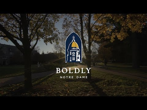 Boldly Notre Dame: The University of Notre Dame's Fundraising Campaign