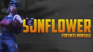 Download ″SUNFLOWER″ - Fortnite Montage (Post Malone & Swae Lee) Video