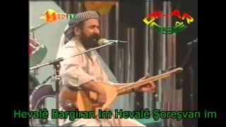 Şivan Perwer   Hevalê Bar Giranim  Lyrics