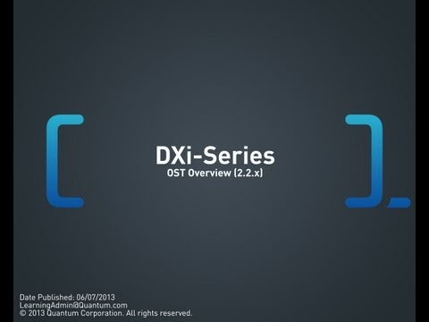 DXi-Series: OST Overview (2.2.x and 2.3)
