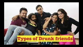 Types of Drunk Friends - | Lalit Shokeen Films |