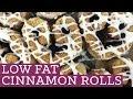 Low Fat Cinnamon Rolls - Mind Over Munch Episode 16